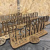 Дизайн и реклама ручной работы. Ярмарка Мастеров - ручная работа табличка Резерв Reserved. Handmade.