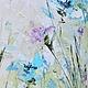 картина с цветами ветер северная картина в подарок цветоводу купить жирная масляная картина с крупными мазками