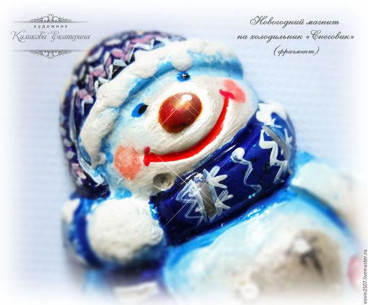 """Новый год 2017 ручной работы. Ярмарка Мастеров - ручная работа. Купить Новогодний магнит на холодильник """"Снеговик"""". Handmade. Новогодний подарок"""