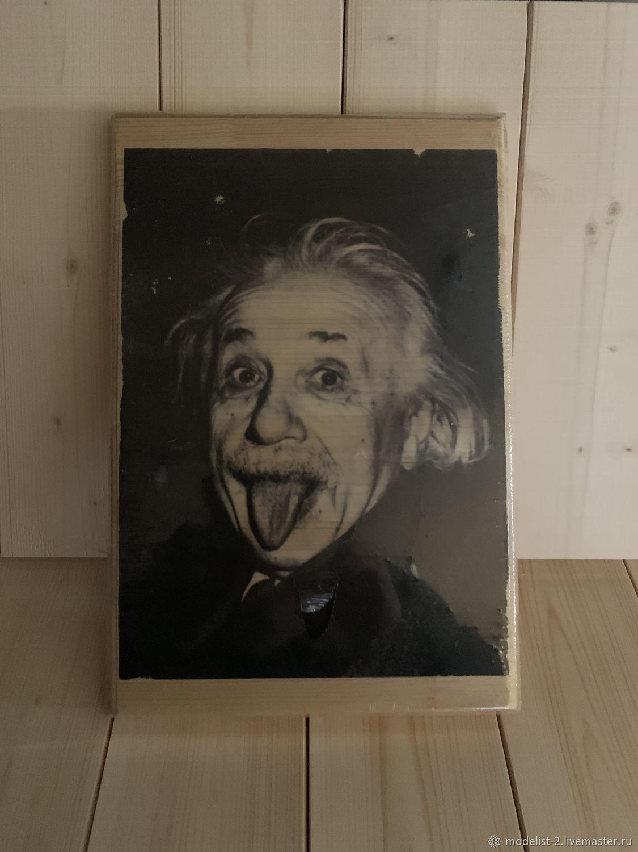 Картина на дереве: Эйнштейн, Фотокартины, Москва,  Фото №1