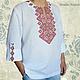 Льняная сорочка с ручной вышивкой Бордо. Модная одежда с ручной вышивкой. Творческое ателье Modne-Narodne.
