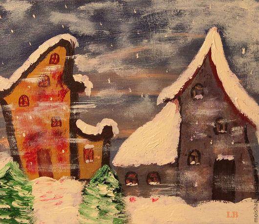Фантазийные сюжеты ручной работы. Ярмарка Мастеров - ручная работа. Купить скоро Рождество. Handmade. Зима, уют, Снег, холст