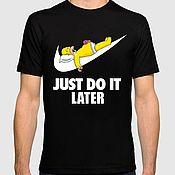 "Одежда handmade. Livemaster - original item Футболка ""Гомер Симпсон - Just Do It Later"". Handmade."
