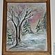 """Пейзаж ручной работы. Заказать """"Зимнее утро """". Светлана (aurum5). Ярмарка Мастеров. Подарок женщине, пейзаж, картина"""