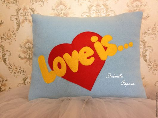 """Текстиль, ковры ручной работы. Ярмарка Мастеров - ручная работа. Купить Интерьерная подушка """"Love is..."""". Handmade. Подушка"""