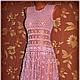 Платья ручной работы. Платье крючком, вязаное платье. Pay_tinka 'Magic HandMade'. Ярмарка Мастеров. Ажурное платье, коктельное платье