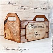 """Для дома и интерьера ручной работы. Ярмарка Мастеров - ручная работа Ящик для хранения """"Все что нужно - это любовь!"""". Handmade."""