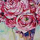 Картины цветов ручной работы. Ранункулюсы в вазе. K&ART. Ярмарка Мастеров. Ранункулюс, гостиная, красивые цветы