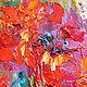"""Картины цветов ручной работы. Картина с маками """"Маков Цвет"""" (холст, масло). ЯРКИЕ КАРТИНЫ Наталии Ширяевой. Ярмарка Мастеров."""