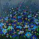 Картины цветов ручной работы. Ярмарка Мастеров - ручная работа. Купить Картина маслом Синие цветы  40х50см. Handmade. Картина
