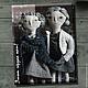 """Коллекционные куклы ручной работы. Ярмарка Мастеров - ручная работа. Купить """"Этот чердак наш!"""". Примитивные куклы неразлучники. Handmade."""