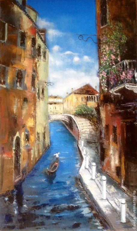 Город ручной работы. Ярмарка Мастеров - ручная работа. Купить венеция. Handmade. Холст, холст на подрамнике, холст масло, масло