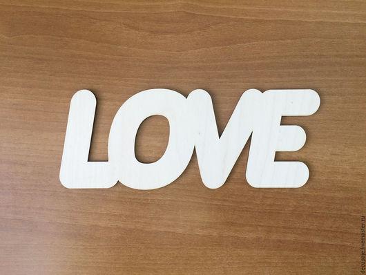Панно `Love`  (продается в палетке) Не комплектуется фурнитурой Размер 23х9 см  Материал: Фанера 3 мм