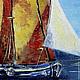 Пейзаж ручной работы. Море. Лодки. Оранжевые паруса, картина масло. Виктория Соколова Картины (vicatory). Интернет-магазин Ярмарка Мастеров.