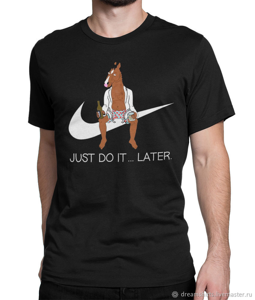 "Футболка хлопковая ""Конь БоДжек - Just Do It Later"", T-shirts, Moscow,  Фото №1"