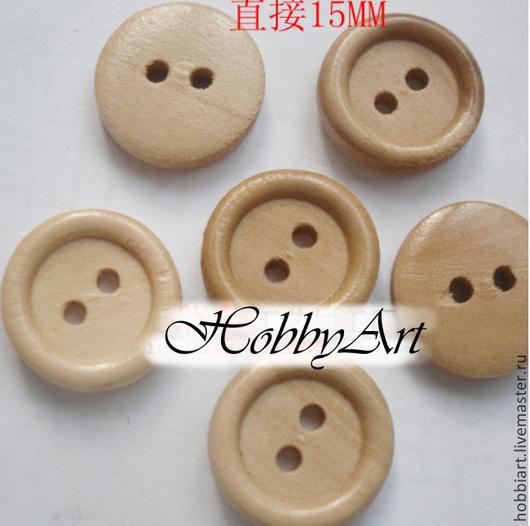 Шитье ручной работы. Ярмарка Мастеров - ручная работа. Купить Пуговицы деревянные ,15 мм.. Handmade. Пуговицы, пуговицы для игрушек