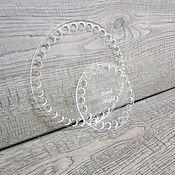 Каркасы для вязания ручной работы. Ярмарка Мастеров - ручная работа Донышки из орг стекла. Handmade.