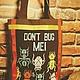 """Сумки и аксессуары ручной работы. Ярмарка Мастеров - ручная работа. Купить Шоппер """"DON'T BUG ME"""". Handmade. Разноцветный"""