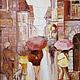 Люди, ручной работы. Ярмарка Мастеров - ручная работа. Купить Дождь в старом городе.Картина маслом.. Handmade. Кремовый, зонтики