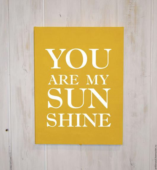 Абстракция ручной работы. Ярмарка Мастеров - ручная работа. Купить You are my Sunshine. Handmade. Желтый, картина в подарок