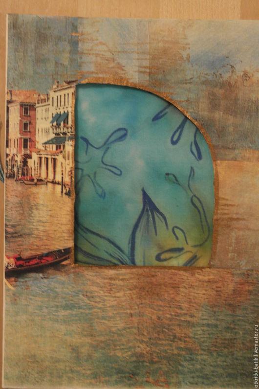 Открытки на все случаи жизни ручной работы. Ярмарка Мастеров - ручная работа. Купить Венеция. Handmade. Голубой, открытка на все случаи, крепдешин