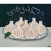 Картины и панно ручной работы. Ярмарка Мастеров - ручная работа Натюрморт с Хинкали. Handmade.