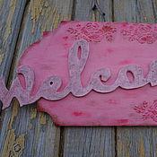 """Для дома и интерьера ручной работы. Ярмарка Мастеров - ручная работа Вывеска-табличка на дверь,стену """"WELCOME"""". Handmade."""