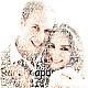 Портрет из слов в подарок на свадьбу молодоженам, на годовщину свадьбы