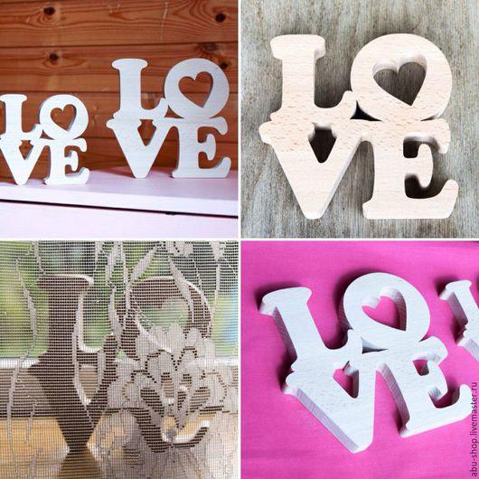 Интерьерные слова ручной работы. Ярмарка Мастеров - ручная работа. Купить Интерьерное слово Love. Handmade. Бежевый, декор для интерьера