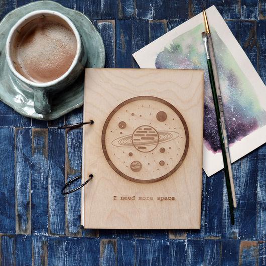"""Блокноты ручной работы. Ярмарка Мастеров - ручная работа. Купить Блокнот в деревянной обложке """"I need more space"""". Handmade."""